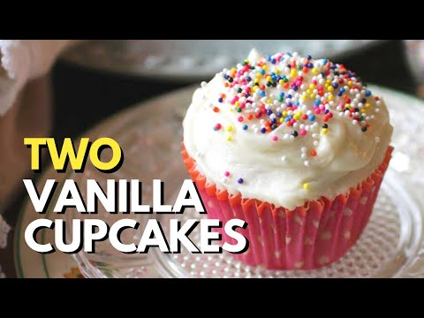 Two Perfect Vanilla Cupcakes - Easy Recipe